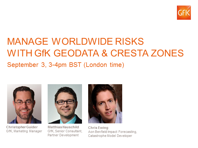 Manage worldwide risks with GfK geodata & CRESTA zones