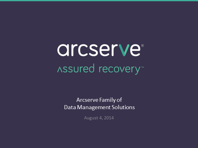 The arcserve Portfolio - Technical Overview