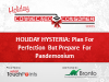 Holiday Hysteria: Plan For Perfection But Prepare For Pandemonium