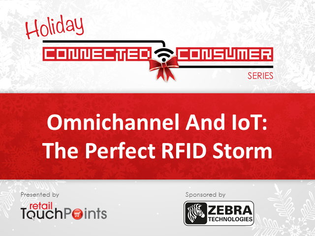 Omnichannel And IoT: The Perfect RFID Storm