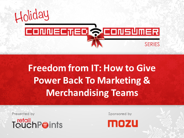 Freedom from IT: How to Give Power Back To Marketing & Merchandising Teams