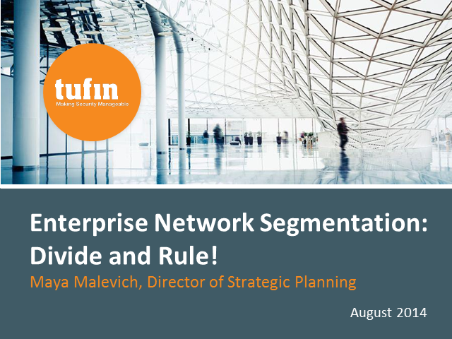 Enterprise Network Segmentation: Divide and Rule!
