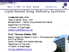 Lipid Based Drug Delivery Systems