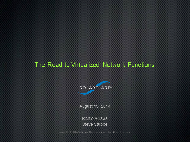 The Road to Virtualized Network Functions