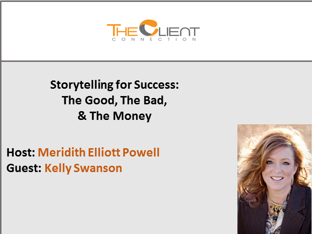 Storytelling for Success: The Good, The Bad, & The Money