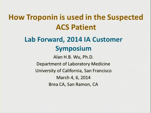 VIDEO: How Troponin is Used in the Suspected ACS Patient