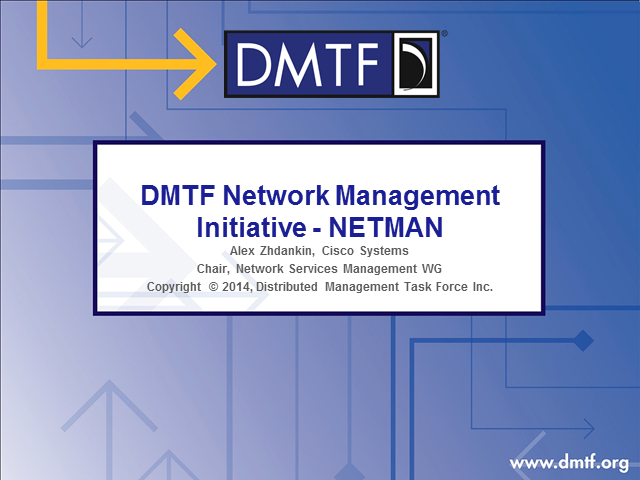 DMTF Network Management Initiative (NETMAN)