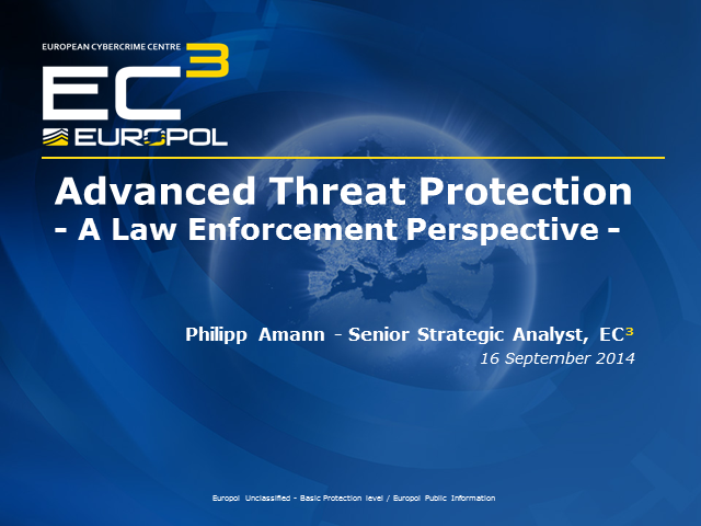 Advanced Threat Protection - A Law Enforcement Perspective