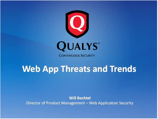 Web Application Threats and Trends