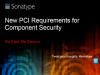 New PCI Requirements for Component Security (Case Study)