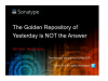 The Golden Repository of Yesterday is NOT the Answer