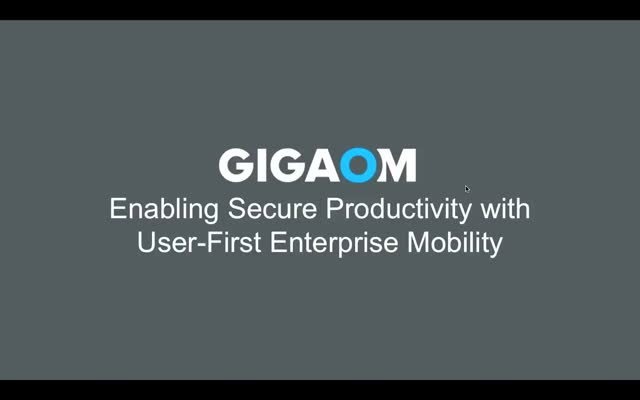 Enabling Secure Productivity with User First Enterprise Mobility