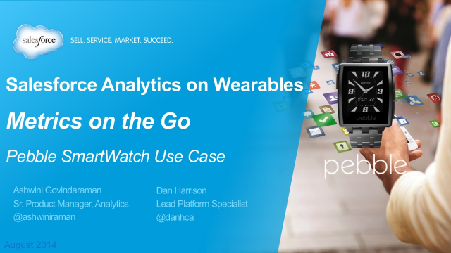 Salesforce Analytics on Wearables - Metrics on the Go
