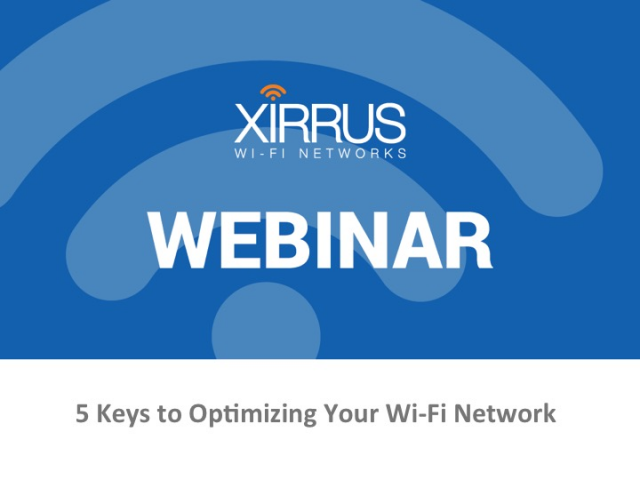 5 Keys to Optimizing Your Wi-Fi Network