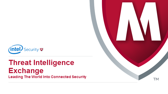 McAfee TIE - Adaptive Threat Prevention and Containment