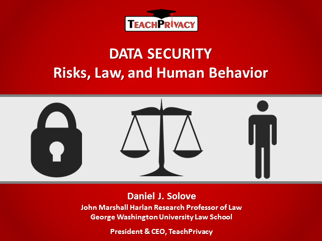 Data Security: Risks, Law and Human Behavior