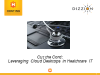 Cut the Cord: Leveraging Cloud Desktops in Healthcare IT