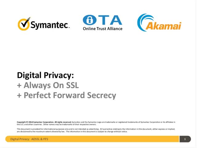 Digital Privacy: Always on SSL & Perfect Forward Secrecy