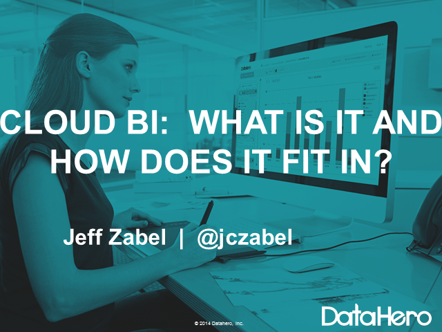 Cloud BI: What is It and Where Does It Fit In?