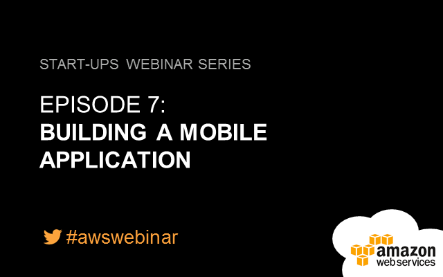 Série de Webinaires Startup - Episode 7: Application mobile