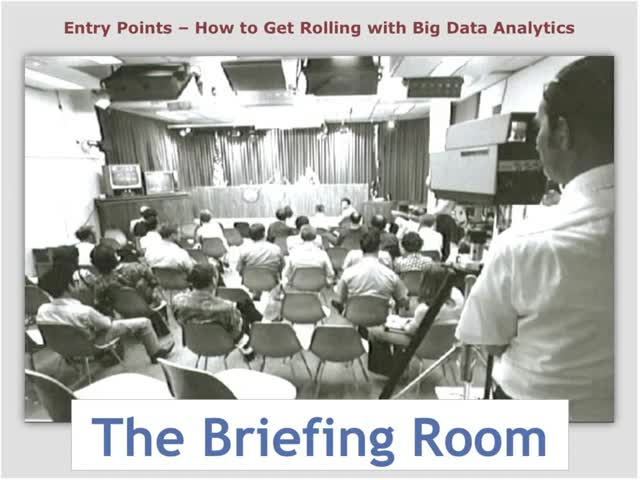 Entry Points – How to Get the Ball Rolling with Big Data Analytics