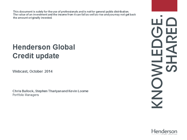 Henderson Global Credit Update - October 2014