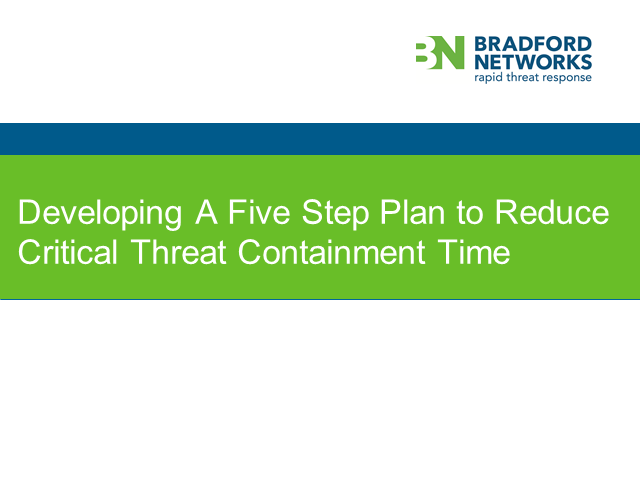 Developing A Five Step Plan to Reduce Critical Threat Containment Time