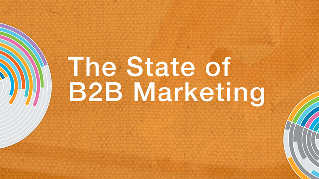 The State of B2B Marketing and the Future