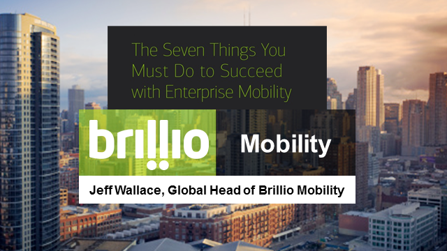 The Seven Things You Must Do to Succeed with Enterprise Mobility