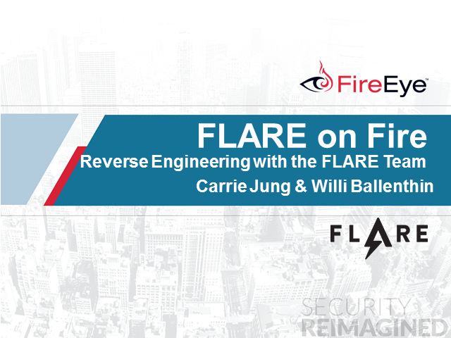 FLARE on Fire:  Reverse Engineering with the FLARE Team