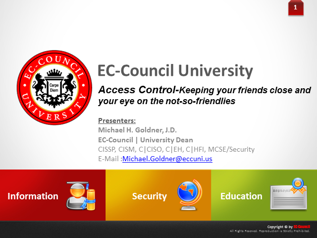 Access Control: Keeping your friends close and an eye on your not so friendlies