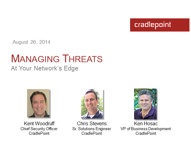 Managing Threats at Your Network's Edge