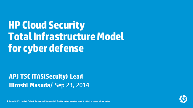 HP Cloud Security Total Infrastructure Model for Cyber Defence & Event logging