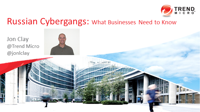 Russian Cybergangs: What Businesses Should Know