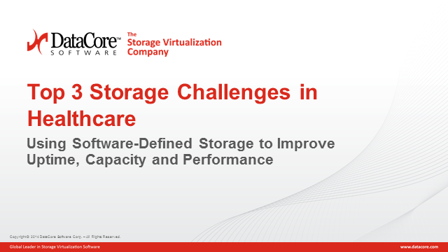 Addressing the Top 3 Storage Challenges in Healthcare