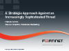 A Strategic Approach Against an Increasingly Sophisticated Threat