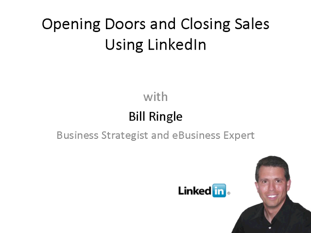 """Opening Doors and Closing Sales with Linkedin"""
