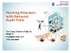 Hunting Attackers with Network Audit Trails