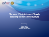Phones, Phablets and Clouds - Securing the New Infrastructure