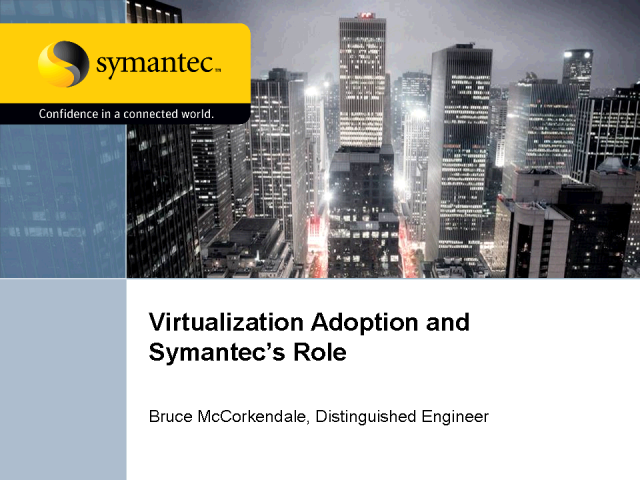 Virtualization Adoption and Symantec's Role
