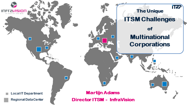 The Unique ITSM Challenges of Multinationals