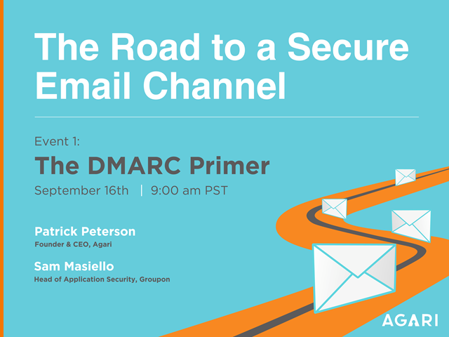 The Road to a Secure Email Channel: The DMARC Primer
