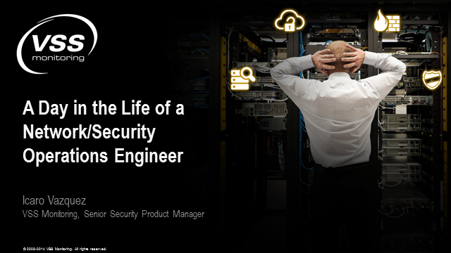 A Day in the Life of a Network/Security Operations Engineer, Part 1/2