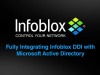 Fully Integrating Infoblox DDI with Microsoft Active Directory