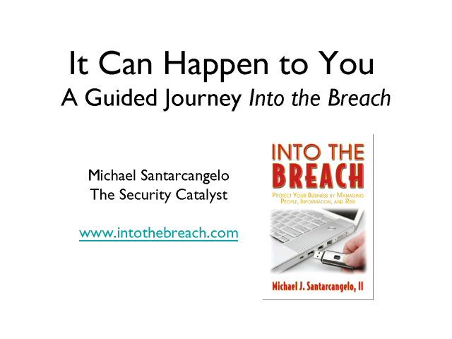 Data Breach -- It Can Happen to You (When You Think it Won't)
