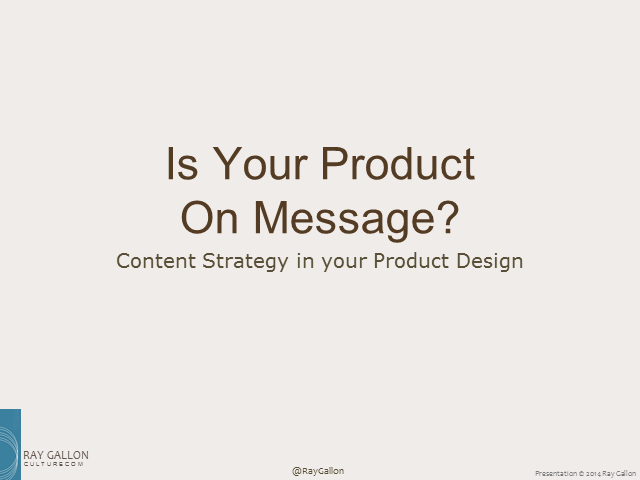Is Your Product On Message? - Content Strategy in your Product Design
