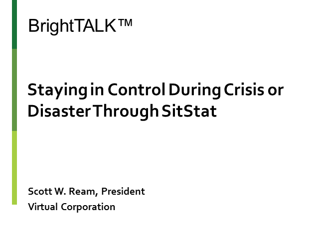 Staying in Control During Crisis or Disaster Through SIT/STAT