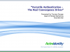 Versatile Authentication - The Real Convergence Driver