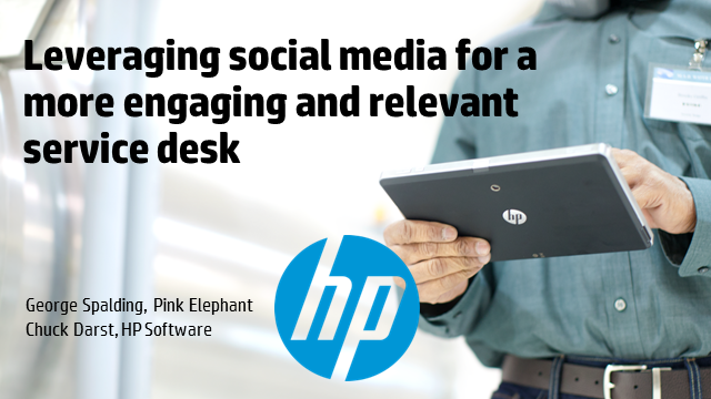 Leveraging social media for a more engaging and relevant service desk