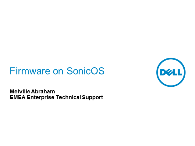 Dell SonicWALL Best Practices Series - Firmware on SonicOS
